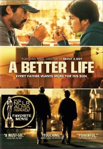 A Better Life film